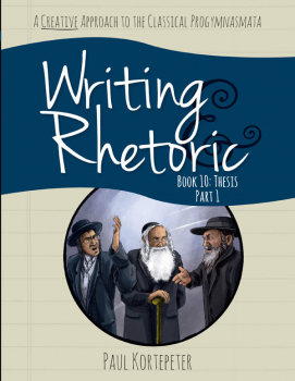 Writing & Rhetoric Book 10: Thesis - Part 1 Student
