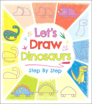Let's Draw Dinosaurs Step by Step (Drawing Step by Step)