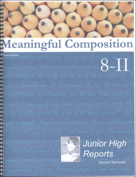 Meaningful Composition 8-II: Junior High Reports
