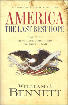 America - The Last Best Hope: Volume I
