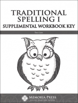 Traditional Spelling I Supplemental Workbook Key