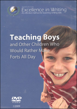 Teaching Boys & Other Children Who Would Rather Make Forts All Day DVD