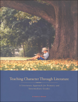Teaching Character through Literature Teacher Guide