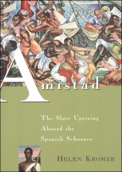 Amistad: The Slave Uprising Aboard the Spanish Schooner