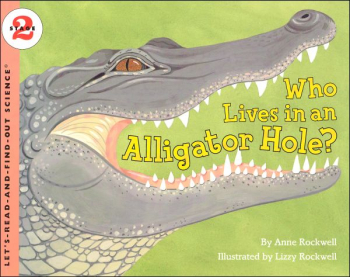 Who Lives in an Alligator Hole?  (LRAFOS L2)