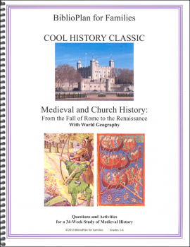 BiblioPlan: Medieval, Renaissance & Reformation Cool History Classic