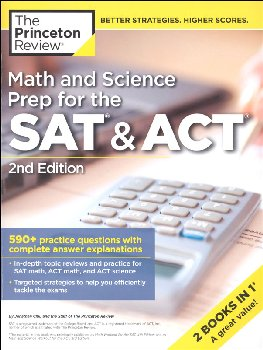 Math and Science Prep for the SAT & ACT (2nd Edition)