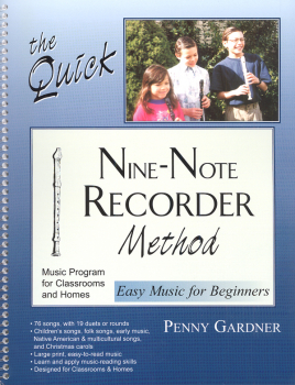 Quick Nine-Note Recorder Method