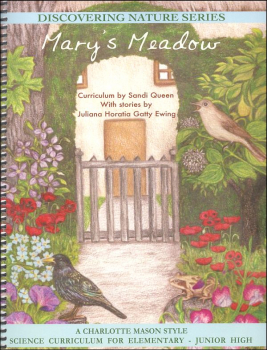 Mary's Meadow Curriculum (Discovering Nature Series)