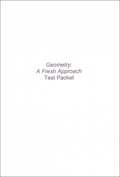 Geometry: A Fresh Approach Test Packet