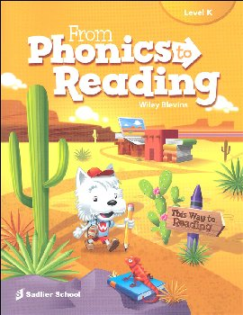 From Phonics to Reading Student Edition Kindergarten