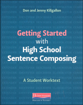Getting Started with High School Sentence Composing Worktext