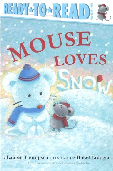 Mouse Loves Snow (Ready-to-Read Pre-Level 1)