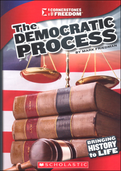 Democratic Process (Cornerstones of Freedom, 3rd Edition)