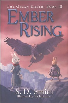 Ember Rising - Book III (Green Ember Series) Hard Cover