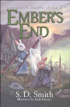 Ember's End - Book IV (Green Ember Series) Hard Cover