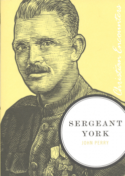 Sergeant York (Christian Encounters)