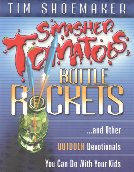 Smashed Tomatoes and Bottle Rockets