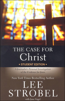 Case for Christ Student Edition