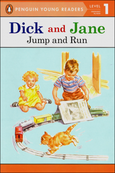 Dick and Jane: Jump and Run (Penguin Young Readers Level 1)