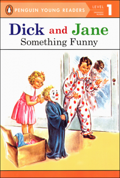 Dick and Jane: Something Funny (Penguin Young Readers Level 1)