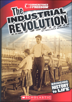 Industrial Revolution (Cornerstones of Freedom 3rd Series)