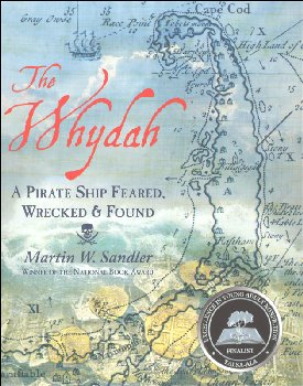 Whydah: Pirate Ship Feared, Wrecked, and Found