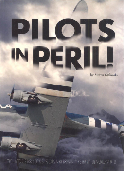 "Pilots in Peril: Untold Story of U.S. Pilots Who Braved ""the Hump"" in World War II"