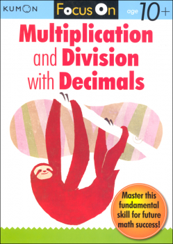Focus On Multiplication & Division with Decimals