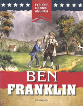 Ben Franklin (Explore Colonial America)