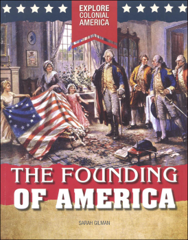 Founding of America (Explore Colonial America)