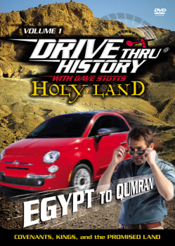 Drive Thru History Holy Land Volume 1 DVD: Egypt to Qumran (Covenants, Kings, and the Promised Land)