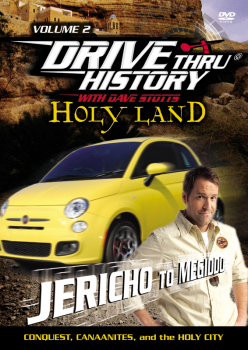 Drive Thru History Holy Land Volume 2 DVD: Jericho to Megiddo (Conquest, Canaanites, and the Holy City)