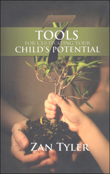 7 Tools for Cultivating Your Child's Potential 2nd Edition