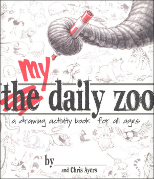 My Daily Zoo: Drawing Activity Book for All Ages