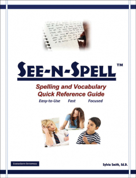See-N-Spell? Spelling and Vocabulary Quick Reference Guide