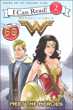 Wonder Woman: Meet the Heroes (I Can Read! Level 2)