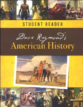 Dave Raymond's American History Student Reader & Teacher Guide Set