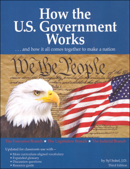 How the U.S. Government Works (3rd Edition)