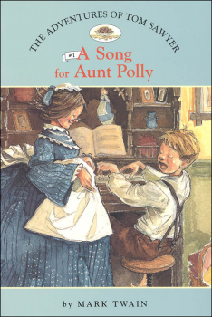 Adventures of Tom Sawyer #1 Song for Aunt Polly