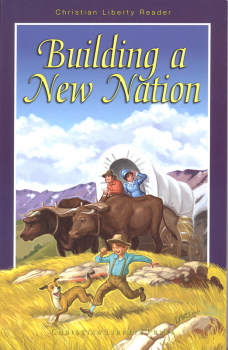Building a New Nation Reader