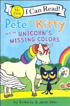 Pete the Kitty and the Unicorn's Missing Colors (My First I Can Read!)