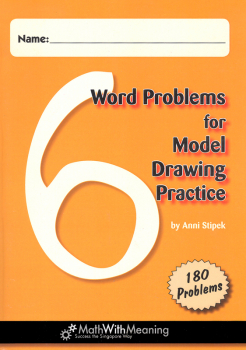 Word Problems for Model Drawing Practice Level 6 Workbook