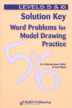 Word Problems for Model Drawing Practice Levels 5 & 6 Solution Keys