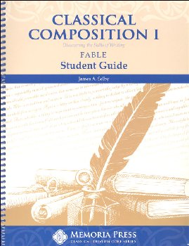Classical Composition I: Fable Stage Student Book
