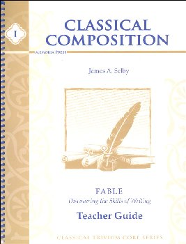 Classical Composition I: Fable Stage Teacher Guide