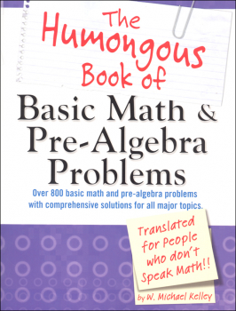 Humongous Book of Basic Math & Pre-Algebra Problems