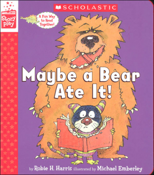 Maybe a Bear Ate It (StoryPlay Book)