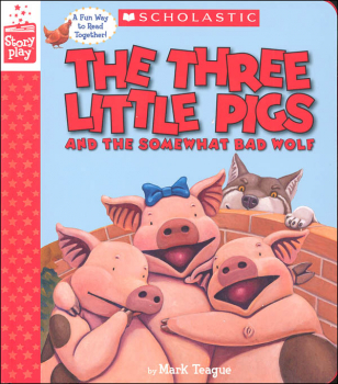 Three Little Pigs and the Somewhat Bad Wolf (StoryPlay Book)