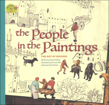 Stories of Art: The People in the Paintings (Art of Bruegel)